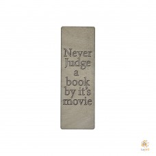 Bookmark Never Judge A Book By It's Movie
