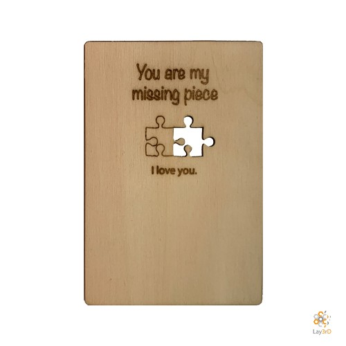 """You are my missing piece"""