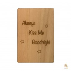 """Always kiss me goodnight"""