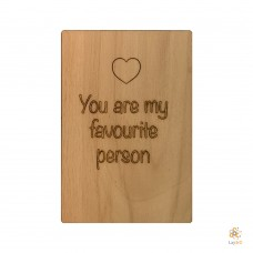 """You are my favourite person"""