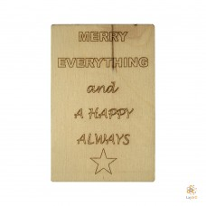 """Merry Everything And A Happy Always"""